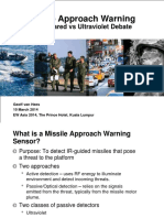 5. Missile Approach Warning Systems – the Infrared vs. Ultraviolet Debate Geoff Van Hees