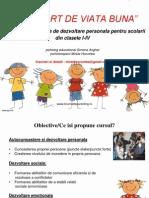 Pasaport de Viata Buna - Program Educational de Dezvoltare Personala Clasele I-IV - 3 Martie 2015(1)