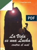 Peña Angel - La Vida Es Una Lucha Contra El Mal