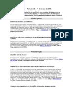 Informativo Nº 0278 Período 20 a 26 de Março de 2006