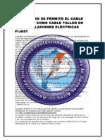 Porqué No Se Permite El Cable Conocido Como Cable Taller en Las Instalaciones Eléctricas Fijas