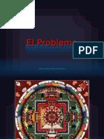 El Problema +