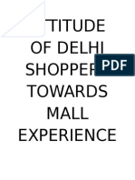 Attitude of Delhi Shoppers Towards Mall Experience 2