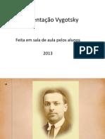 Apresentação Vygotsky Feita Pelos Alunos