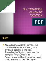 Tax,Taxation& Canon of Taxation (Slide)
