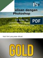 Edit Tulisan Dengan Photoshop