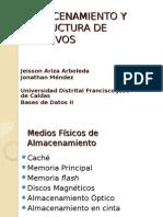 Almacenamiento y Estructura de Archivos