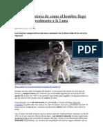 La Falsa Historia de Cómo El Hombre Llegó Realmente a La Luna