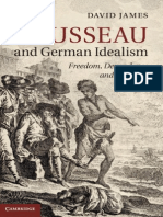David James - Rousseau and German Idealism Freedom-Dependence-And-necessity