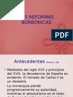 las_reformas_borb_nicas_protegidas.pptx