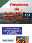 o Processo de Industrializacao Do Brasil