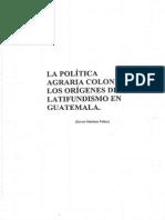 La Política Agraria Colonial y El Latifundismo en Guatemala