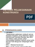 Metode Pelaksanaan Konstruksi (Per 1)