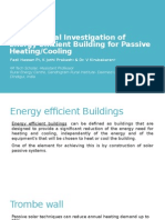 Experimental Investigation of energy efficient building for passive heating/cooling