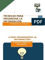 Tecnicas Para Organizar La Informacion