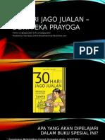 30 Hari Jago Jualan – Dewa Eka Prayoga (JagoBerbisnis - BisnisFranchiseTokoOnline.com)