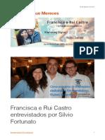 Francisca e Rui Castro Entrevistados Por Silvio Fortunato