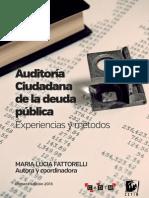 Auditoría Ciudadana de la Deuda Pública - Experiencias y metodos
