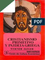 JAEGER., W. - Cristianismo Primitivo y Paideia Griega - FCE 1985