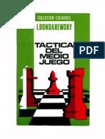19- Táctica Del Medio Juego. —I. Bondarewsky.
