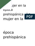 La Mujer en La Época Prehispánica La Mujer en La Época Prehispánica