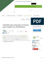 LinkedIn Para Empresas_ 8 Consejos Que Te Garantizarán El Éxito