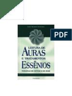 Leitura de Auras e Tratamentos Essênios - Terapias de Ontem e de Hoje - Anne Meurois Givaudan