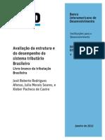 Avaliação da estrutura e do desempenho do sistema tributário Brasileiro - Livro Branco Da Tributação Brasileira