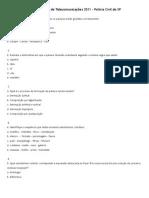 Prova Preambular de Agente de Telecomunicações 2011