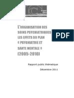 L Organisation Des Soins Psychiatriques Les Effets Du Plan Psychiatrie Et Sante Mentale 2005-2010