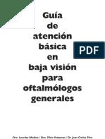 Guia de Atencion Basica en Baja Vision Para Oftalmologos Generales