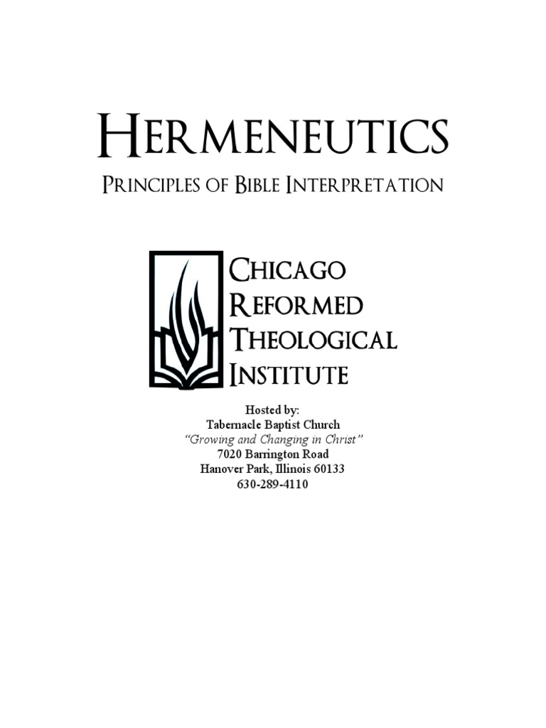 general principles of hermeneutics and exegesis The most remarkable characteristic of ancient exegesis was to present a systematic textbook on general hermeneutics the principles proposed in this.
