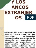 Colombia y Los Bancos Extranjeros