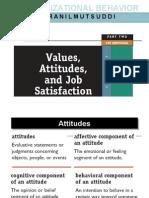 Values Attitudes and Job Satisfaction 46 Slides Ojo Ojo Ojo