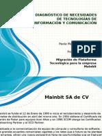 DIAGNOSTICO DE NECESIDADES EN TECNOLOGIAS DE LA INFORMACIÓN