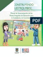 Reconstruyendo Nuestros Piecc Man de Sist de Los Planes Integrales de Educacion Para La Ciudadania