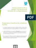 Fundamentos Científicos De La Medicina Familiar Y Su.pptx