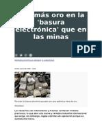 Hay Más Oro en La Basura Electronica Que en Las Minas