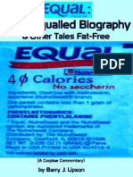 """EQUAL"" THE UNEQUALLED BIOGRAPHY & Other Tales Fat-Free by Barry J. Lipson"