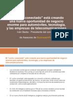 """El """"coche conectado"""" está creando una nueva oportunidad de negocio enorme para automóviles, tecnología, y las empresas de telecomunicaciones"""