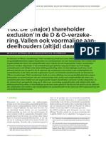 De '(major) shareholder exclusion' in de D & O-verzekering. Vallen ook voormalige aandeelhouders (altijd) daaronder?
