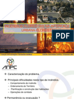 INCÊNDIOS FLORESTAIS NA INTERFACE URBANAURBANA--FLORESTALFLOREST