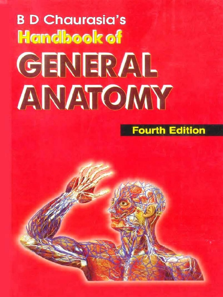 B D Chaurasias Handbook Of General Anatomy 4th Ed Anatomical