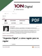 """""""Argentina Digital"""", o Cómo Regular Para No Regular _ Bastion Digital Argentina"""