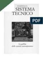 Ellul Jacques - Il Sistema Tecnico