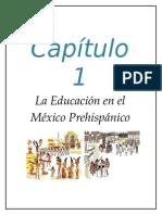 Capítulo 1. La Educación en El México Prehispánico