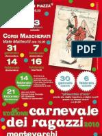 Carnevale dei Ragazzi 2010 Montevarchi (AR)