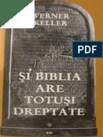 Werner Keller - Si Biblia Are Totusi Dreptate
