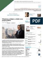 Urbanismo Ecológico_ a Cidade Como Projeto Político _ Seres Urbanos _ Folha