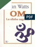 Om, La Sílaba Sagrada - Watts Alan